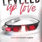 [PDF] [EPUB] Leveled Up Love: A Gamelit Romantic Comedy Download