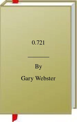 [PDF] [EPUB] 0.721 Download by Gary Webster