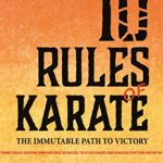 [PDF] [EPUB] 10 Rules of Karate: The Immutable Path to Victory Download