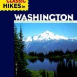 [PDF] [EPUB] 100 Classic Hikes in Washington Download