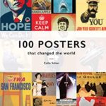 [PDF] [EPUB] 100 Posters That Changed The World Download