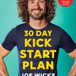 [PDF] [EPUB] 30 Day Kick Start Plan: 100 Delicious Recipes with Energy Boosting Workouts Download