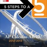 [PDF] [EPUB] 5 Steps to a 5 AP Calculus AB and BC, 2012-2013 Edition (5 Steps to a 5 on the Advanced Placement Examinations) Download