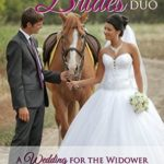 [PDF] [EPUB] A Brush Creek Brides Duo: A Wedding for the Widower and A Companion for the Cowboy Download