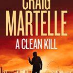 [PDF] [EPUB] A Clean Kill (Ian Bragg Thriller Book 2) Download