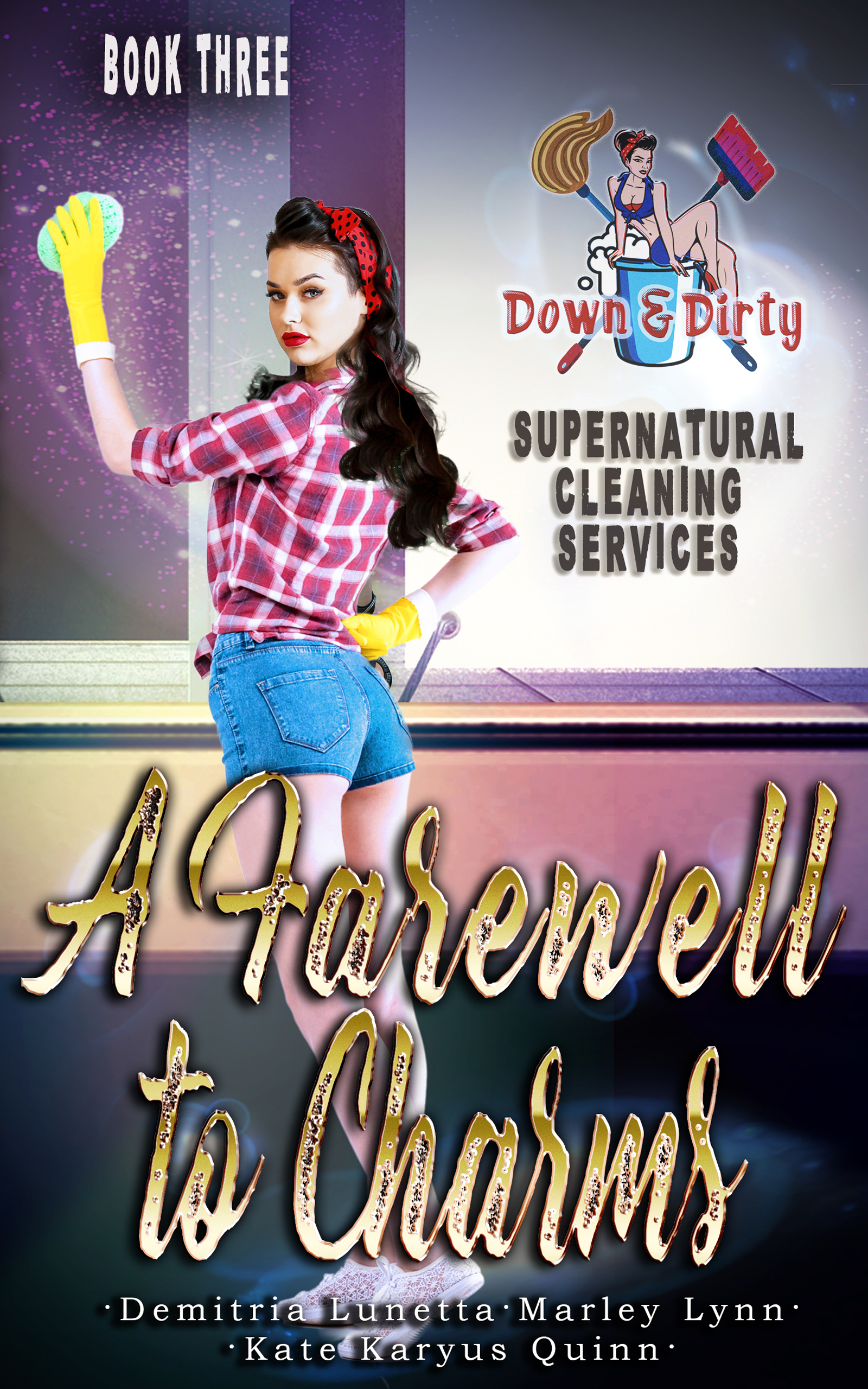 [PDF] [EPUB] A Farewell to Charms (Down and Dirty Supernatural Cleaning Services #3) Download by Demitria Lunetta