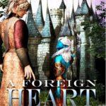 [PDF] [EPUB] A Foreign Heart (The Inner Seas Kingdoms, #4) Download