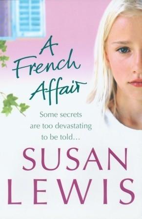 [PDF] [EPUB] A French Affair Download by Susan Lewis