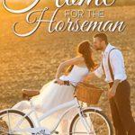 [PDF] [EPUB] A Home for the Horseman (Brush Creek Brides, #5) Download