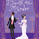 [PDF] [EPUB] A Lady's Guide to Etiquette and Murder (A Countess of Harleigh Mystery, #1) Download