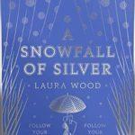 [PDF] [EPUB] A Snowfall of Silver Download