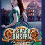 [PDF] [EPUB] A Spark Unseen (The Dark Unwinding, #2) Download