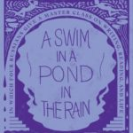 [PDF] [EPUB] A Swim in a Pond in the Rain: In Which Four Russians Give a Master Class on Writing, Reading, and Life Download