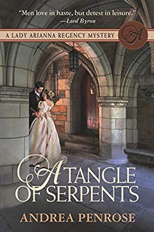 [PDF] [EPUB] A Tangle of Serpents (Lady Arianna Regency Mystery, #6) Download by Andrea Penrose