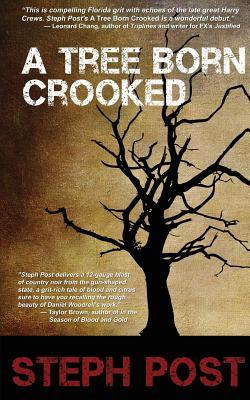 [PDF] [EPUB] A Tree Born Crooked Download by Steph Post