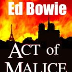 [PDF] [EPUB] Act of Malice: an intelligent Historical Thriller from the author of Carnival of Hate and Totality (solus — intelligent adventures) Download