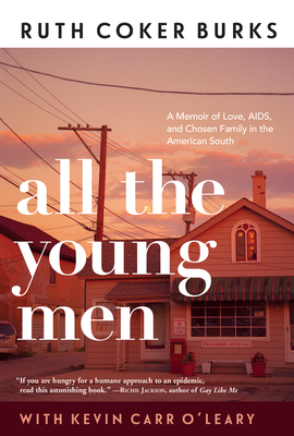 [PDF] [EPUB] All the Young Men Download by Ruth Coker Burks