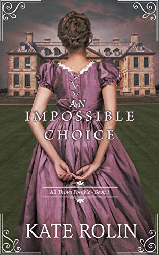 [PDF] [EPUB] An Impossible Choice Download by Kate Rolin