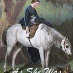 [PDF] [EPUB] As She Was No Horsewoman: A Pride and Prejudice Sequel Download