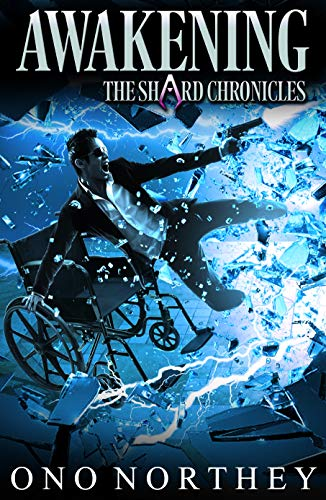 [PDF] [EPUB] Awakening: The Shard Chronicles Book 1 Download by Ono Northey