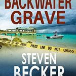 [PDF] [EPUB] Backwater Grave (Kurt Hunter Mysteries #8) Download