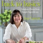 [PDF] [EPUB] Barefoot Contessa Back to Basics: Fabulous Flavor from Simple Ingredients Download