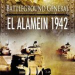 [PDF] [EPUB] Battlefield General: El Alamein Download