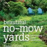 [PDF] [EPUB] Beautiful No-Mow Yards: 50 Amazing Lawn Alternatives Download