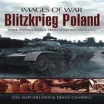 [PDF] [EPUB] Blitzkrieg Poland: Rare Photographs from Wartime Archives Download