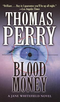 [PDF] [EPUB] Blood Money Download by Thomas Perry