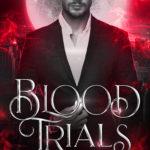 [PDF] [EPUB] Blood Trials Download