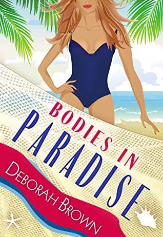 [PDF] [EPUB] Bodies in Paradise Download by Deborah  Brown