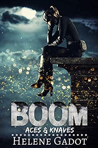 [PDF] [EPUB] Boom: A Supernatural Reverse Harem (Aces and Knaves) Download by Helene Gadot