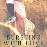 [PDF] [EPUB] Bursting with Love (The Bradens at Weston CO, #5; The Bradens, #5; Love in Bloom, #8) Download