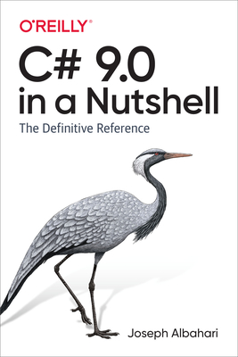 [PDF] [EPUB] C# 9.0 in a Nutshell Download by Joseph Albahari