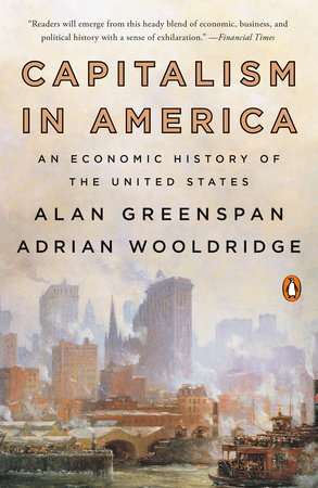 [PDF] [EPUB] Capitalism in America: An Economic History of the United States Download by Alan Greenspan