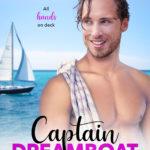 [PDF] [EPUB] Captain Dreamboat (Ponderosa Resort Romantic Comedies, #7) Download