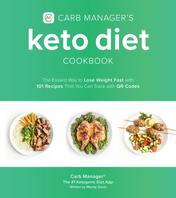 [PDF] [EPUB] Carb Manager's Keto Diet Cookbook: The Easiest Way to Track Your Macros and Lose Weight Fast with 100 Delicious Recipes for Low Carb Living Download by Carb Manager