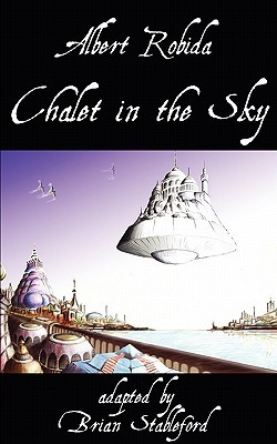 [PDF] [EPUB] Chalet in the Sky Download by Brian Stableford