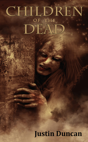[PDF] [EPUB] Children of the Dead Download by Justin Duncan