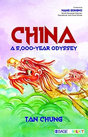 [PDF] [EPUB] China: A 5,000-year Odyssey Download by Tan Chung