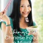 [PDF] [EPUB] Ching's Chinese Food in Minutes Download