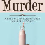 [PDF] [EPUB] Choc Chip Murder (Bite-sized Bakery, #7) Download