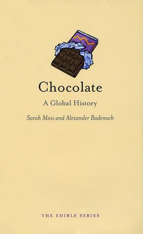 [PDF] [EPUB] Chocolate: A Global History Download by Sarah Moss