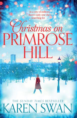 [PDF] [EPUB] Christmas on Primrose Hill Download by Karen Swan