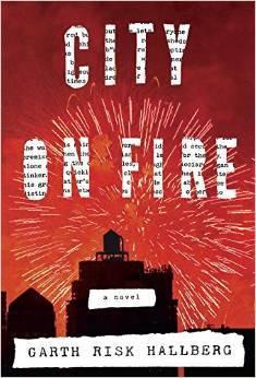 [PDF] [EPUB] City on Fire Download by Garth Risk Hallberg