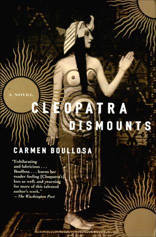 [PDF] [EPUB] Cleopatra Dismounts Download by Carmen Boullosa