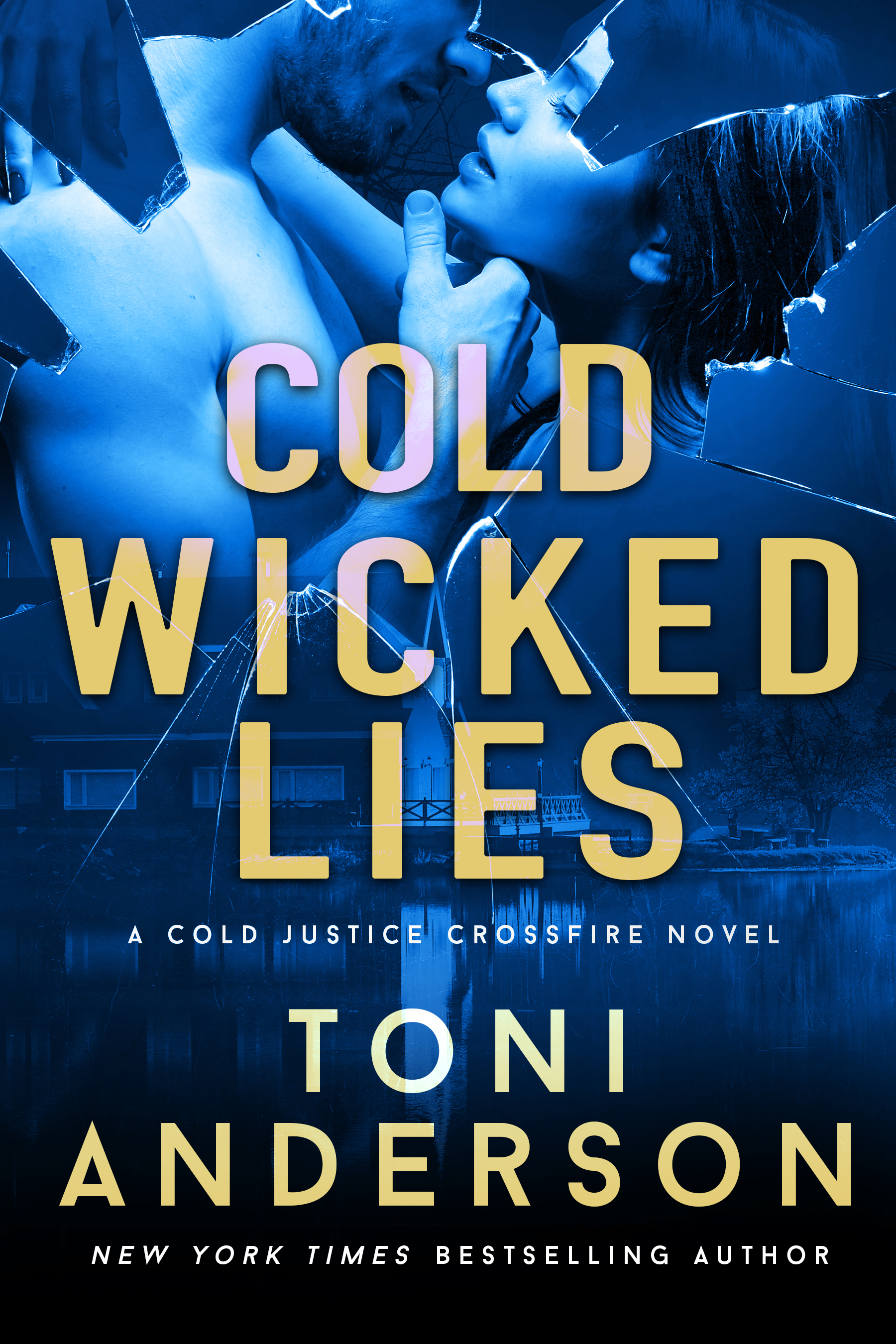 [PDF] [EPUB] Cold Wicked Lies (Cold Justice #13; Crossfire #3) Download by Toni Anderson