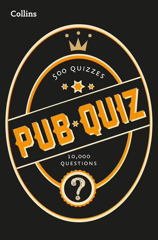 [PDF] [EPUB] Collins Pub Quiz: 10,000 easy, medium and difficult questions (Collins Puzzle Books) Download by Collins