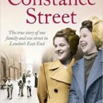 [PDF] [EPUB] Constance Street: The True Story of One Family and One Street in London's East End Download